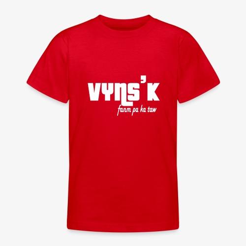 VYNS'K fanm pa ka taw - T-shirt Ado