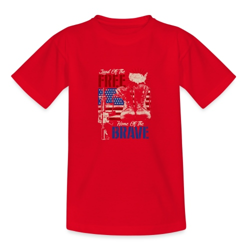 Land of the Free - Home of the Brave - Teenager T-Shirt