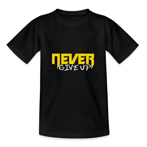 Never give up - Teenager T-Shirt