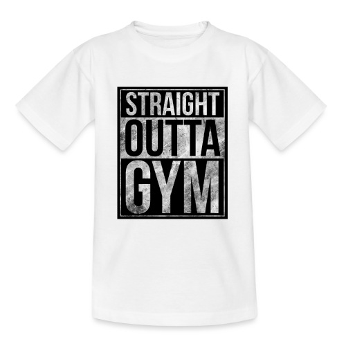 Fitness design - Straight Outta Gym - Teenage T-Shirt