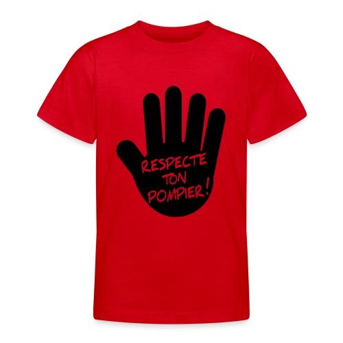 respect_ton_pompier - T-shirt Ado