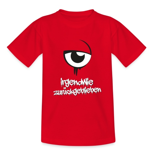 irgendwie zurueckgeblieben - Teenager T-Shirt