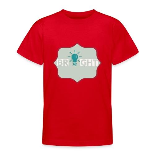 bright - Teenage T-Shirt