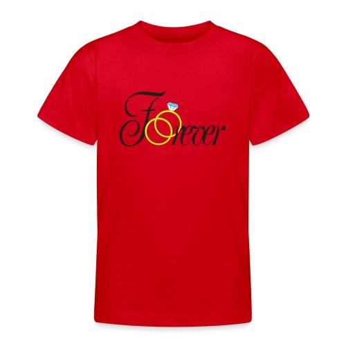 Forever Ringe. Für immer mit Ringen! - Teenager T-Shirt