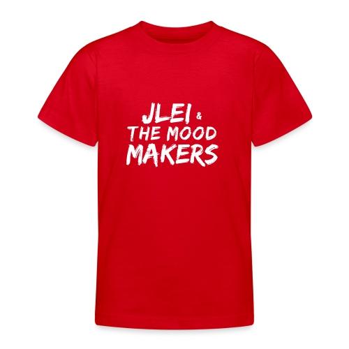 Jlei & The Mood Makers Schriftzug Weiss - Teenager T-Shirt