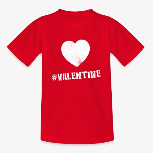 Hashtag Valentine Woman - Teenager T-shirt