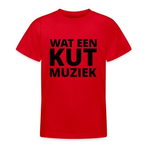 Wat een kutmuziek - Teenager T-shirt