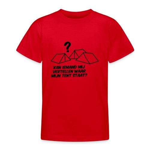 Waar is mijn tent?? - Teenager T-shirt