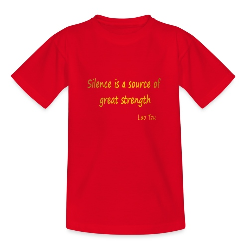 Silence and Strength. - Teenage T-Shirt