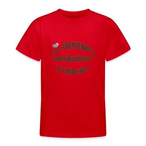 Abenteurer Individualisten & Entdecker - Teenager T-Shirt
