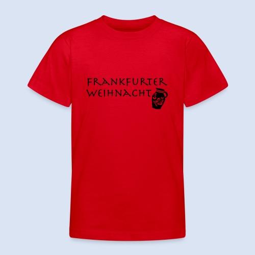 Frankfurter Weihnacht - Teenager T-Shirt
