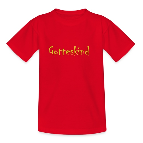Gotteskind - Teenager T-Shirt