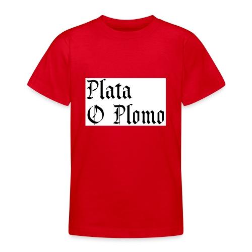 Plata o plomo - T-shirt Ado