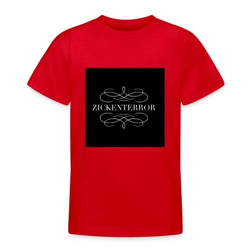 IMG 0267 Zickenterror - Teenager T-Shirt