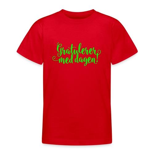 Gratulerer med dagen! - plagget.no - T-skjorte for tenåringer