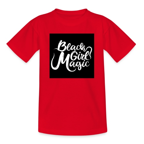 Black Girl Magic 1 White Text - Teenage T-Shirt