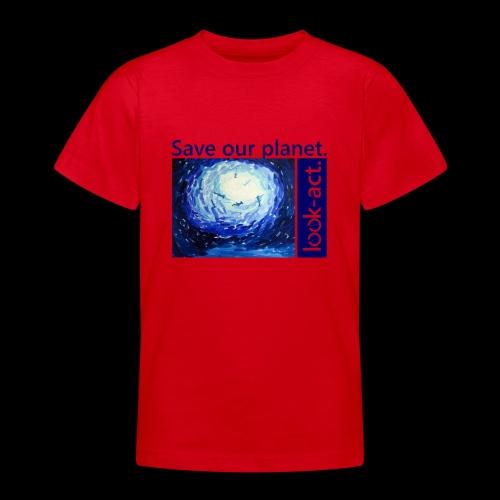 Save our planet. Unterwasserwelt. - Teenager T-Shirt