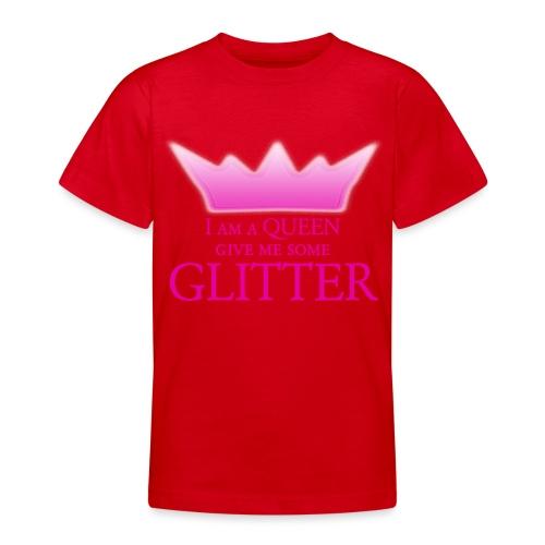 Glitter Queen - Teenager T-Shirt
