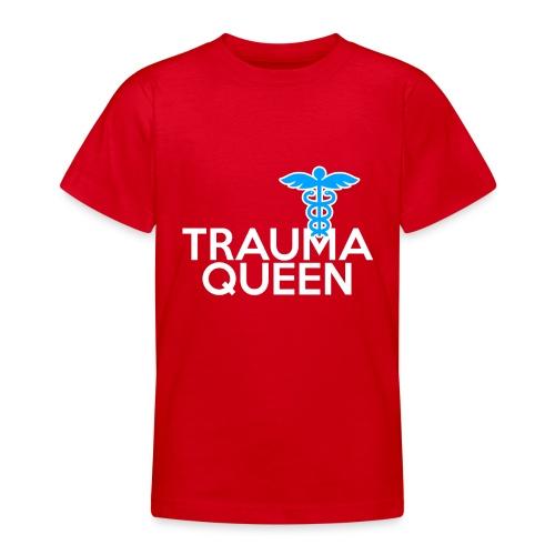 Trauma Queen - Teenager T-Shirt