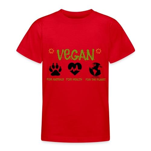 Vegan for animals, health and the environment. - Camiseta adolescente