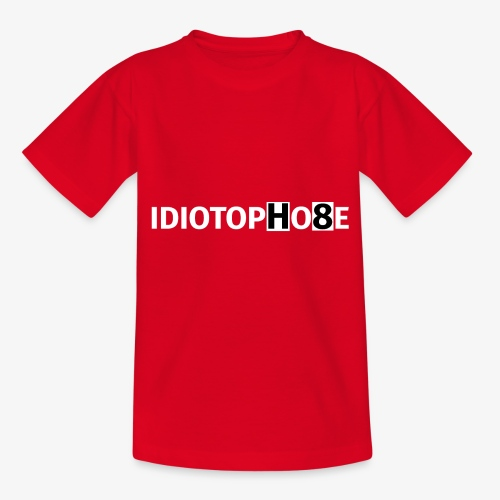 IDIOTOPHOBE2 - Teenage T-Shirt