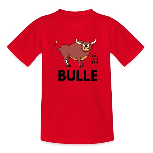 Ja, ich bin Bulle - Teenager T-Shirt