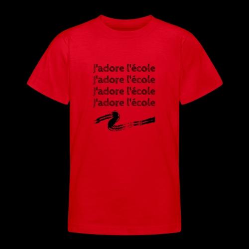 J'adore l'école - T-shirt Ado