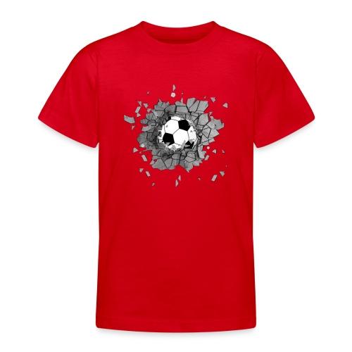 Football durch wand - Teenager T-Shirt