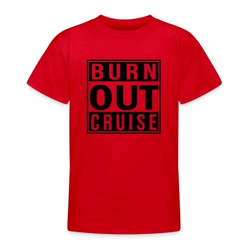 Kreuzfluenzer - Burnout Cruise - Teenager T-Shirt