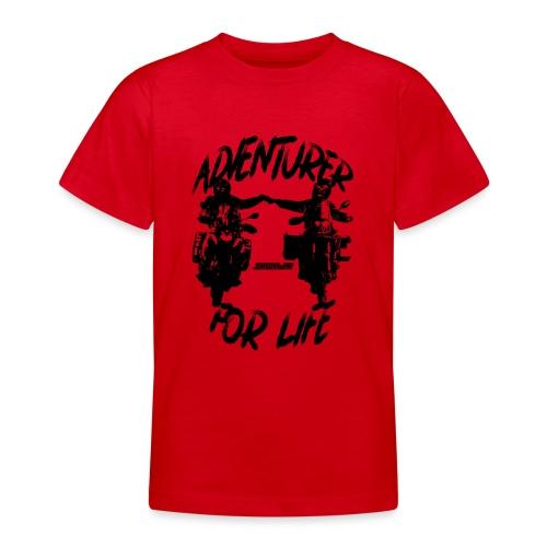 Adventurer For Life - black print - Teenager T-shirt