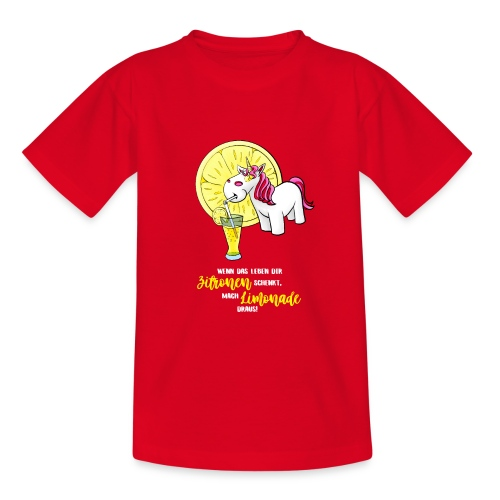 Wenn das Leben dir Zitronen schenkt - hell - Teenager T-Shirt
