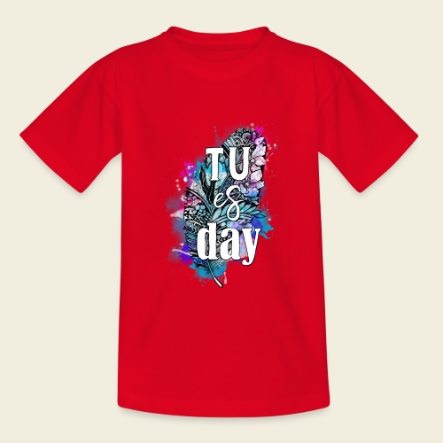 Tu-es-day Türkis - Teenager T-Shirt