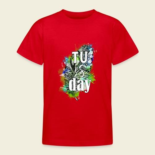 Tu-es-day Grün - Teenager T-Shirt