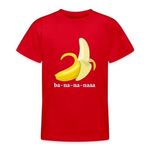 Lustiges Bananen Shirt - Teenager T-Shirt