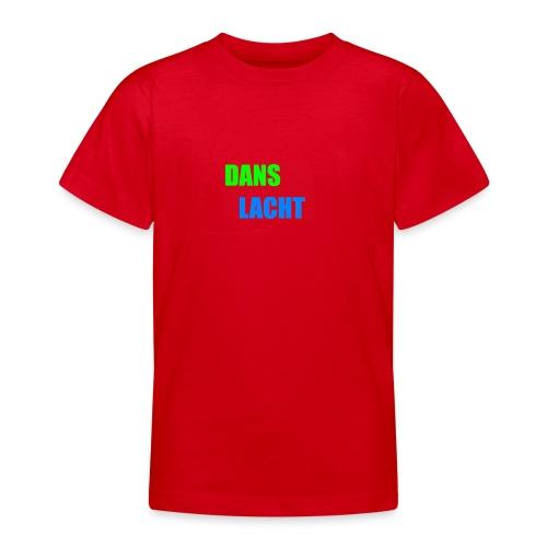 Dans Lacht - Teenager T-Shirt