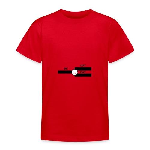 Be Dat Cat | Alf Da Cat - Teenage T-Shirt