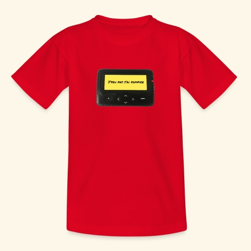 j'peu pas j'ai pompier - T-shirt Ado