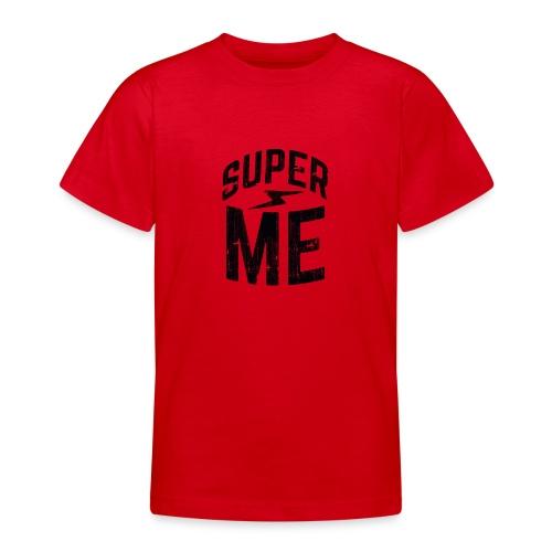 Super moi - T-shirt Ado