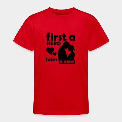 GHB from Hero to Zero 19032018 6 FA - Teenager T-Shirt