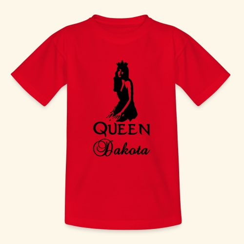 Queen Dakota - Teenage T-Shirt