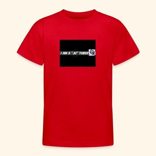 I am a JU Tuber - Teenager T-Shirt
