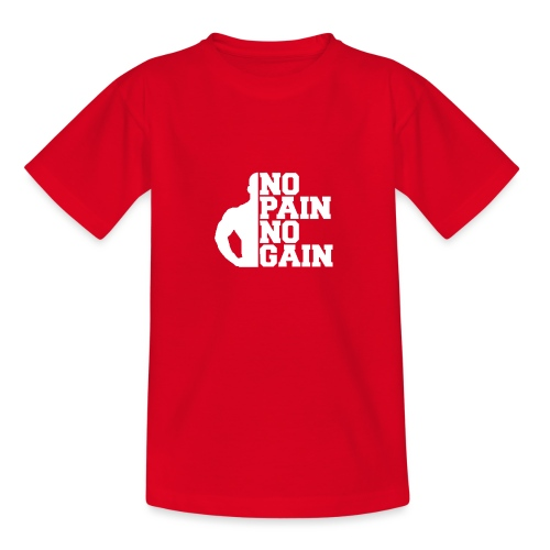 no pain no gain - T-shirt Ado