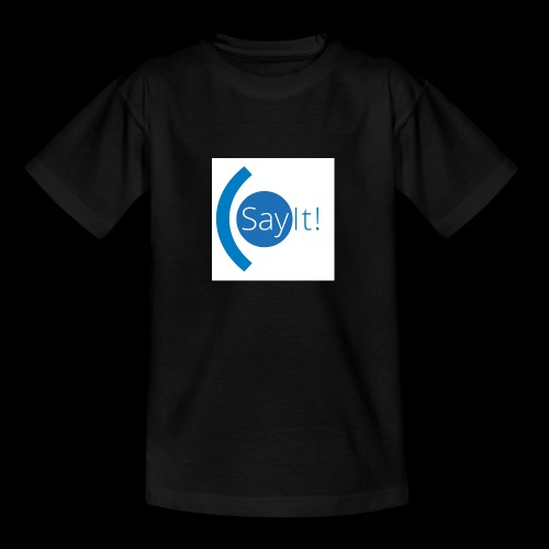 Sayit! - Teenage T-Shirt