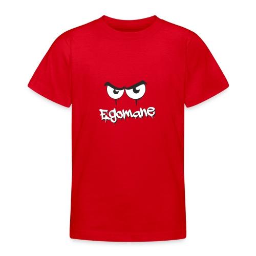 Egomane - Teenager T-Shirt