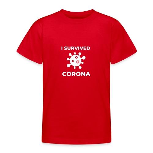 I survived Corona (DR23) - Teenager T-Shirt