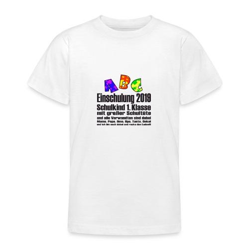 Einschulung Jahr 2019 - Teenager T-Shirt