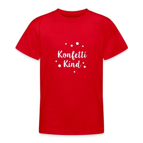 Konfettikind - Teenager T-Shirt