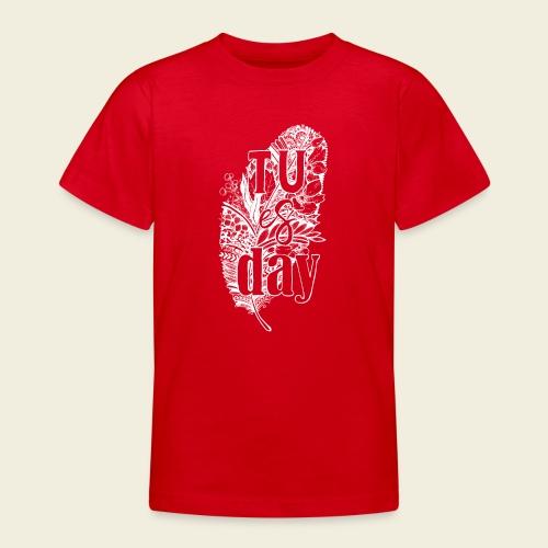Tu-es-day - white - Teenager T-Shirt