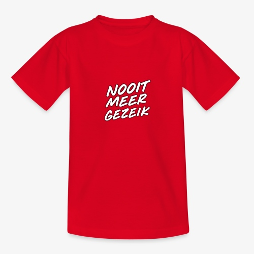 De 'Nooit Meer Gezeik' merchendise - Teenager T-shirt