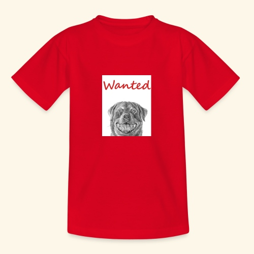 WANTED Rottweiler - Teenage T-Shirt